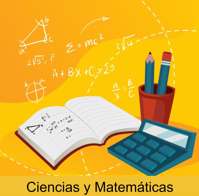 Ciencias y Matemáticas